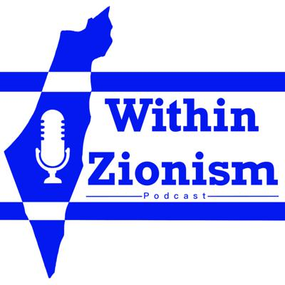 Within Zionism is a podcast that shares the truth about Israel and everything to do within the deep definition of Zionism. Within Zionism sends a message about Zionism. A message to talk to each other as human beings and recognize one another to make peace. Support this podcast: https://anchor.fm/within-zionism/support