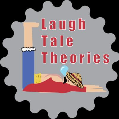 Laugh Tale Theories