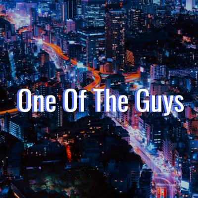One of the Guys Podcast