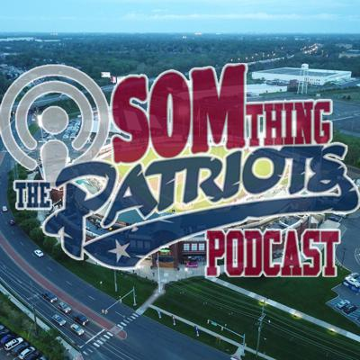 The SOMthing Patriots Podcast