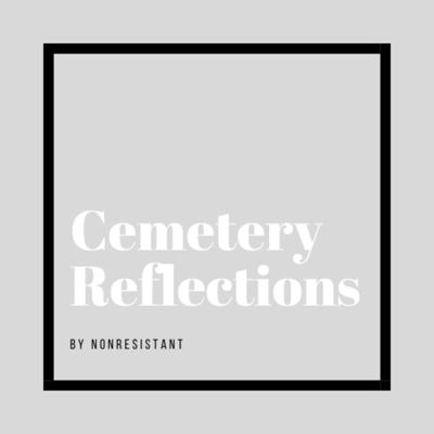 Cemetery Reflections