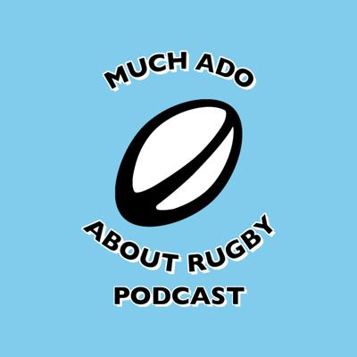 Much Ado About Rugby