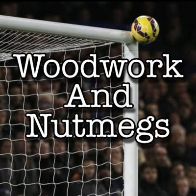 Woodwork And Nutmegs