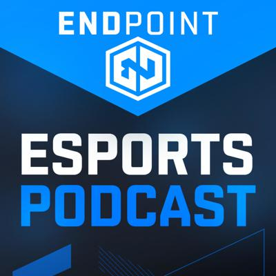 Endpoint Esports Podcast
