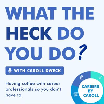What The Heck Do You Do?