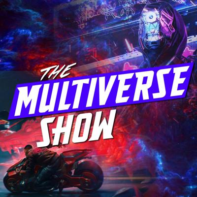 Multiverse Show