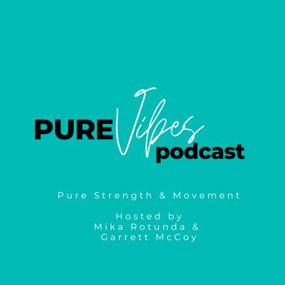 Pure Vibes Podcast