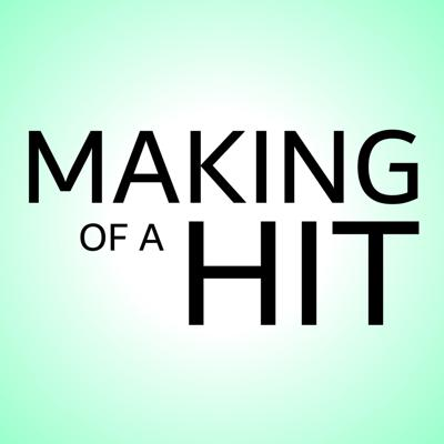 Making of a Hit