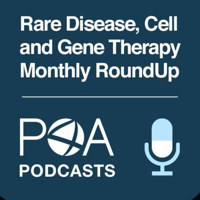 A monthly podcast highlighting the most important news developments and its impact on the orphan drug, cell and gene therapy world. Visit www.partners4access.com/podcasts/