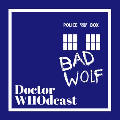 Doctor WHOdcast