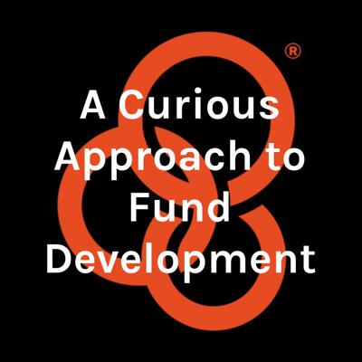 A Curious Approach to Fund Development