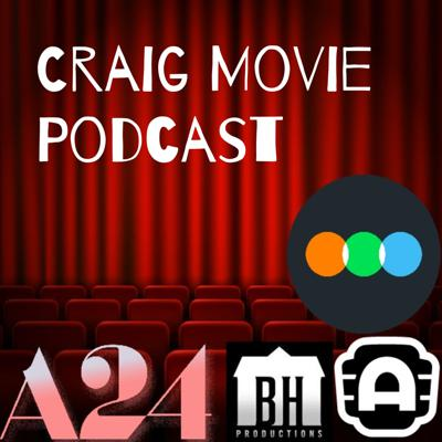 Craig Movie Podcast