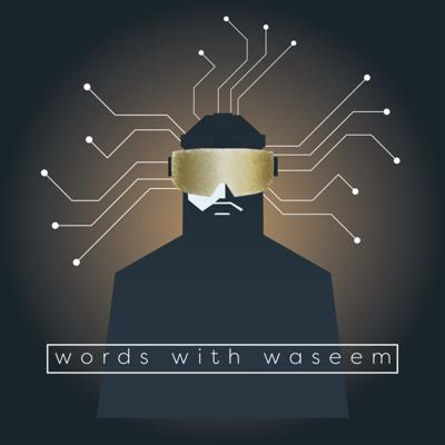 Welcome to Words with Waseem, the personal voice of Waseem Sendi, founder of Diggn'It The Arabian Beard Company. I talk about entrepreneurship, motivation, and trying to make sense of a world going topsy turvy. Life is an amazing thing and it's easy to forget when your head is down. Things aren't always what they seem.