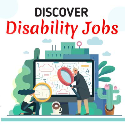 Discover DISABILITY JOBS