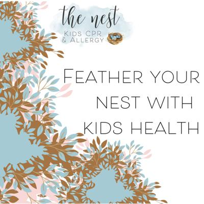 Feather Your Nest with Kids Health