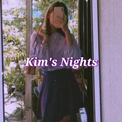 Kim's Nights: Tell Me About Your Day.