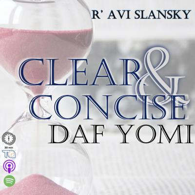 Clear & Concise Daf Yomi