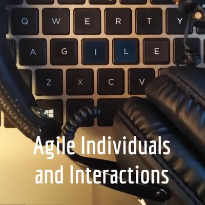 Agile Individuals and Interactions