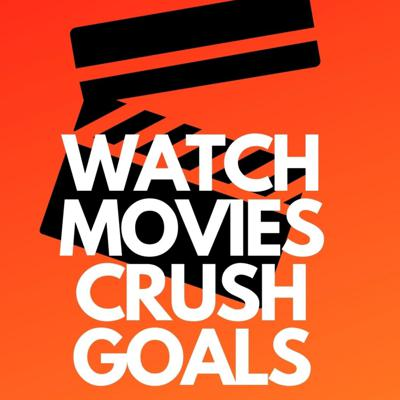 Watch Movies Crush Goals - with Holly Stanford-Brown