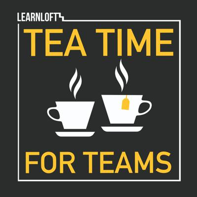 TEA TIME FOR TEAMS