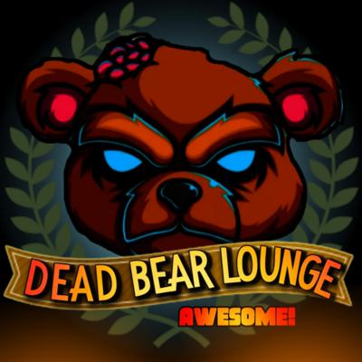 Welcome to the Dead Bear Lounge! Awesome! It's a podcast, and we talk all kinds of things. What's the best soup? Why do we have sparklers, and much more! Enjoy the soothing sounds of the Dead Bear Lounge, Awesome!
