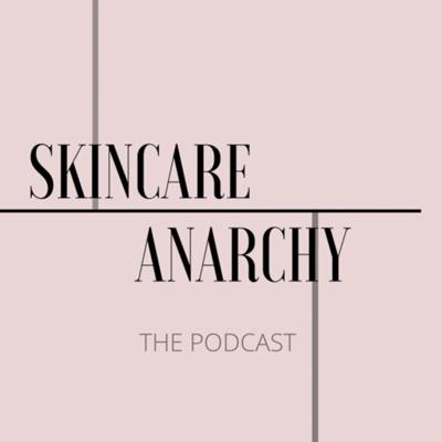 Skincare Anarchy