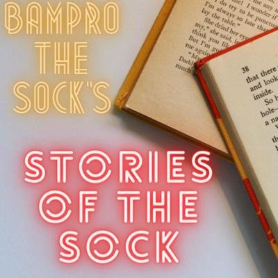 Bampro the sock is a budding artist and a story writer. He wants to get the support of people with him. This podcast is the beginning of his journey.