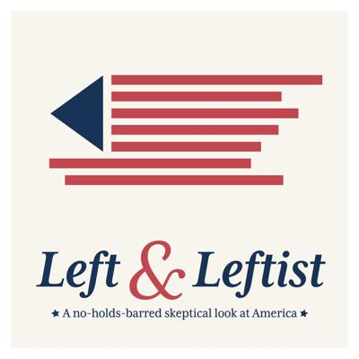 A podcast focusing on American politics and culture from the ideological left with hosts Colter, Caleb, and Sheldon (the Leftist). We talk about each week's news, go on unhinged rants, and dive deep into the topics that matter most. Like and subscribe on your favorite podcast service.