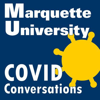 This podcast showcases a series of interdisciplinary conversations between experts from Marquette's STEM and Humanities communities to bring you insights into the pandemic that you may be missing.