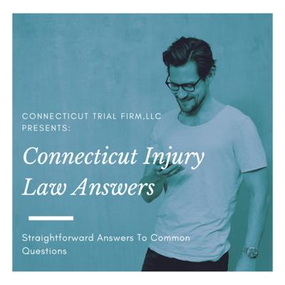 Connecticut Injury Law Answers