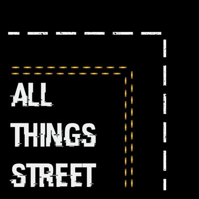 All things street