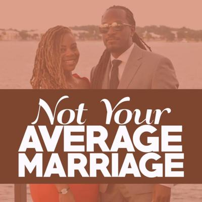 Not Your Average Marriage