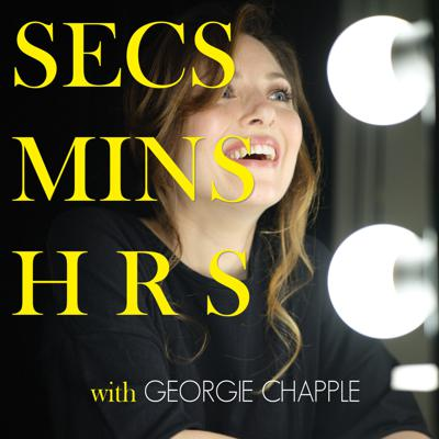 Seconds Minutes Hours with Georgie Chapple