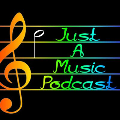 Just a Music Podcast