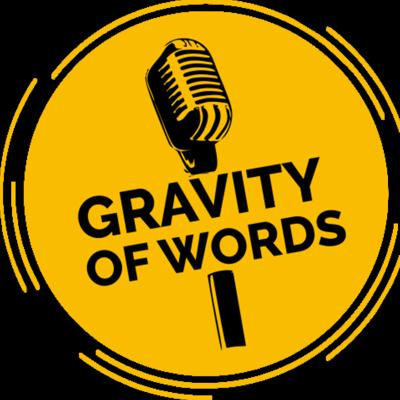 Gravity of Words              By  The Jumoke Afolarin