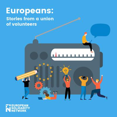 Europeans: stories from a union of volunteers