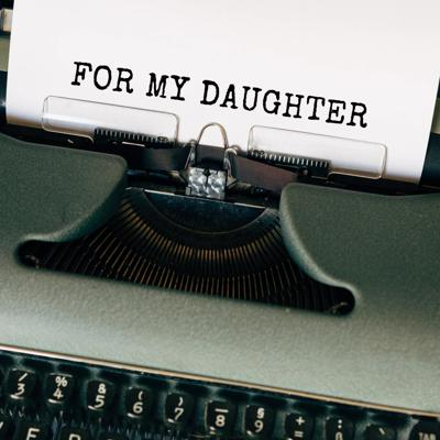 For My Daughter: A Sitcom