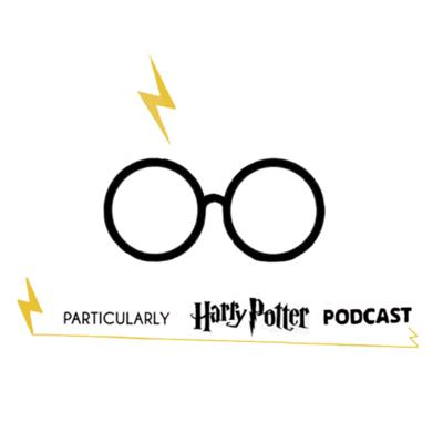 Particularly Harry Potter podcast