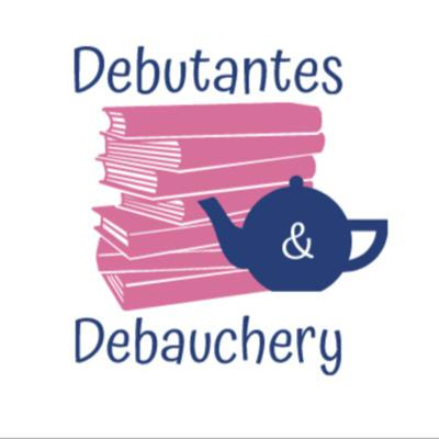 Debutantes and Debauchery