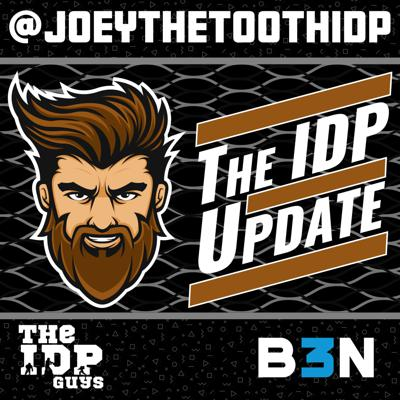 The IDP Update with Joey The Tooth