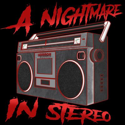 A Nightmare In Stereo