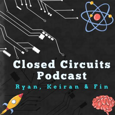 Closed Circuits Podcast