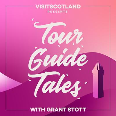 VisitScotland presents Tour Guide Tales