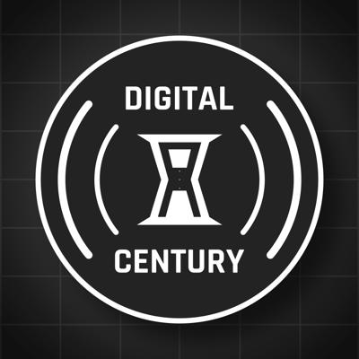 Digital Century Podcast