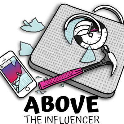 Above the Influencer
