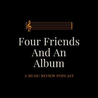 Four Friends and an Album
