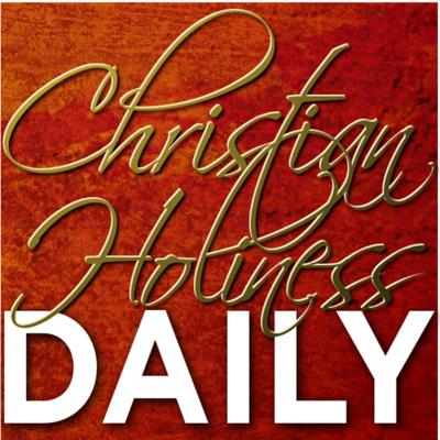 Christian Holiness Daily