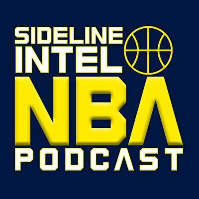Sideline Intel NBA Podcast