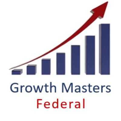 Growth Masters Federal: Thinking, Planning and Collaborating to Build Value in the Federal Market