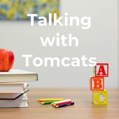 Talking with Tomcats